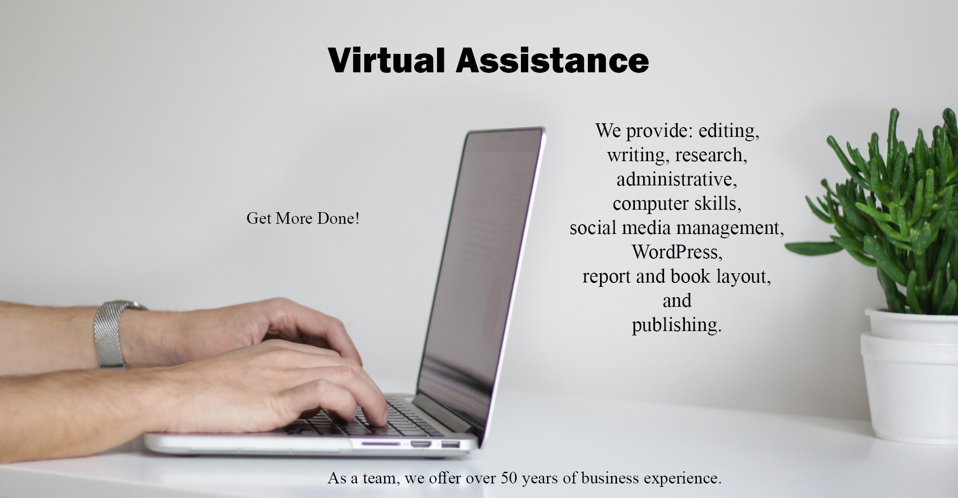 Header with man typing on computer. Virtual Assistance with overview of services